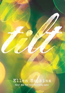 Review: Tilt by Ellen Hopkins