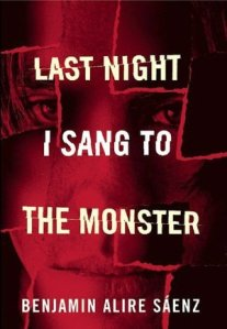 Review: Last Night I Sang to the Monster by Benjamin Alire Saenz