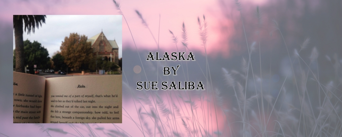 Review: Alaska by Sue Saliba