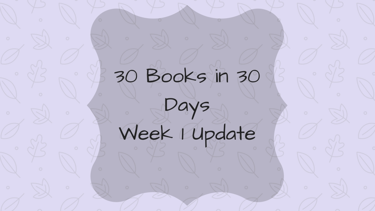 30 Books in 30 Days Week 1 Update - September 2017