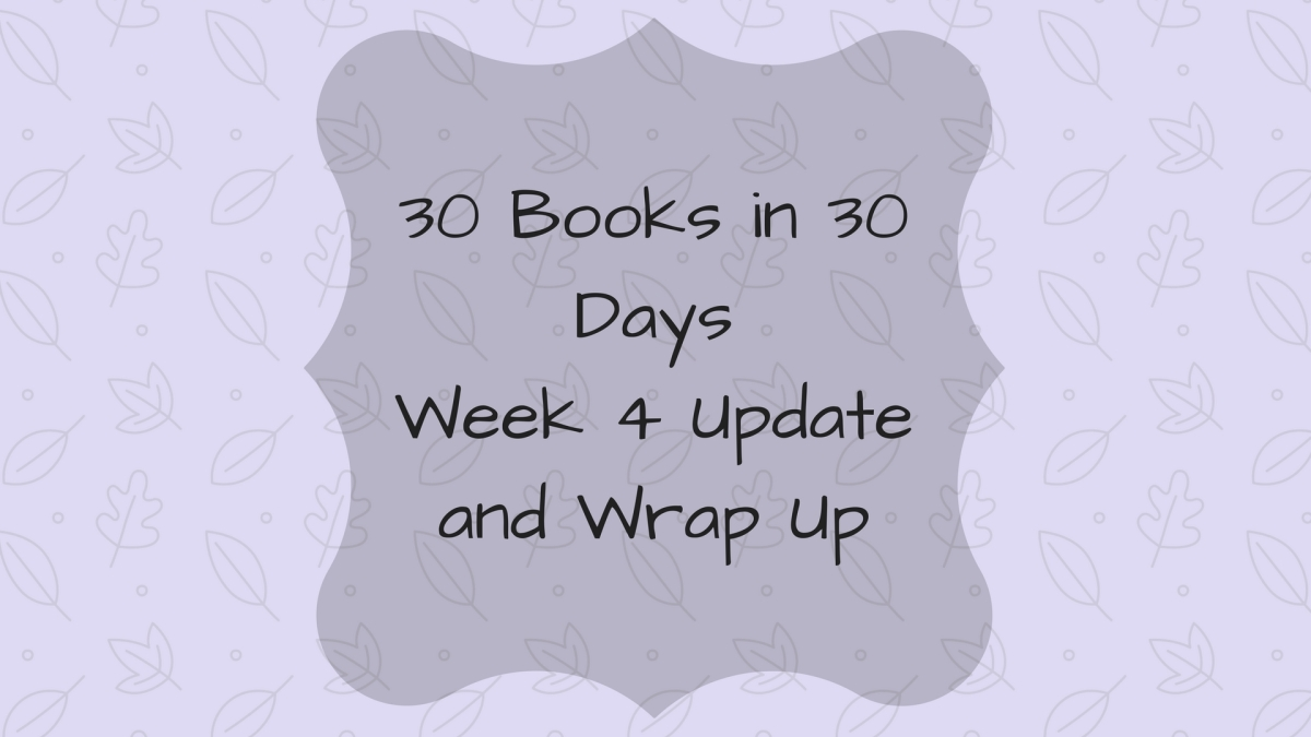 30 Books in 30 Days Week 4 Update & Wrap Up - September 2017