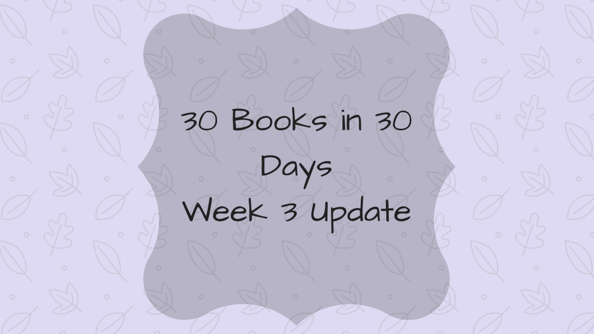 30 Books in 30 Days Week 3 Update - September 2017
