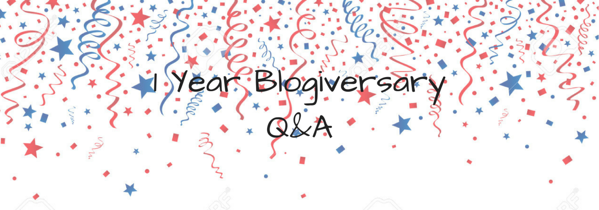 You Asked, I Answered | 1 Year Blogiversary Q&A | Day 1