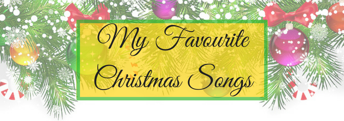 Blogmas Day 9: My Favourite Christmas Songs