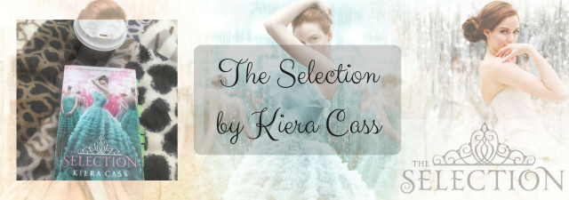 The Selectionby Kiera Cass.png
