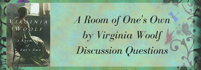 A Room of One's Own by Virginia Woolf _ Discussion Question