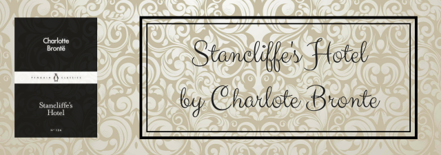 Stancliffe's Hotel by Charlote Bronte