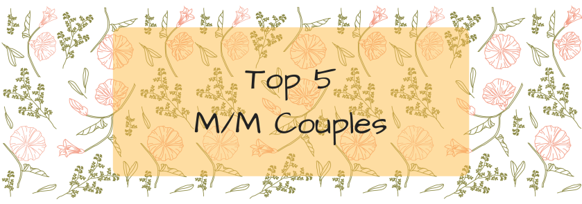 Top 5 M_M Couples